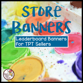 TpT Store Leaderboard Banner w/Paint Colors