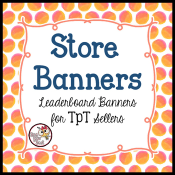 TpT Store Leaderboard Banner WATERCOLOR DOTS JUST PEACHY