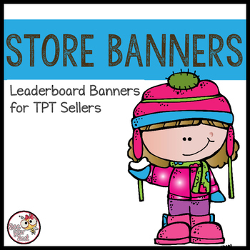 TpT Store Leaderboard Banner WINTER TIME with Bobbleheadz Friends