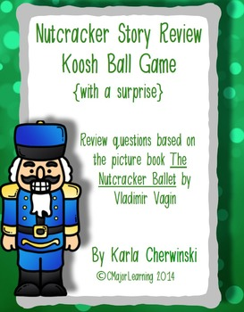 Nutcracker Story Review Koosh Ball Game {with a surprise}