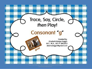 "Trace, Say, Circle then Play - Consonant ""g"""