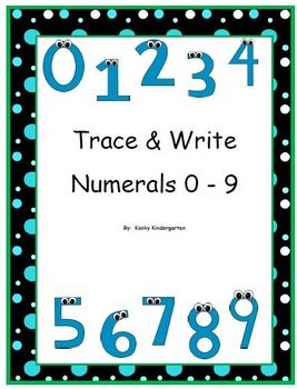 Trace and Write Numerals 0 -9