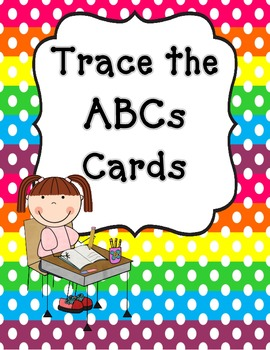 Trace the ABCs Cards
