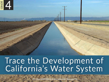 Trace the Development of California's Water System (EDI)
