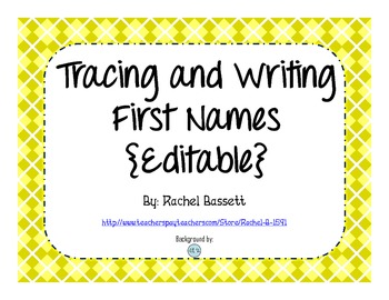 Tracing and Writing Names (Editable)