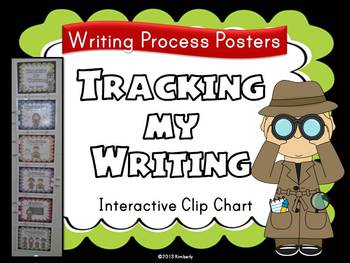 """Tracking My Writing"" Clip Chart (Writing Process Interact"