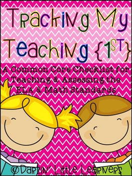 A Common Core Checklist...Tracking Your Teaching {1st Grade}