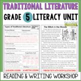 Traditional Literature Reading & Writing Unit Grade 5: 40