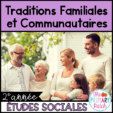 Traditions Familiales et Communautaires en Francais-Changi