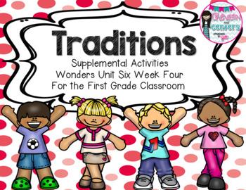 Traditions Wonders Unit 6 Week 4