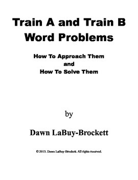Train A and Train B Word Problems - How To Approach Them a