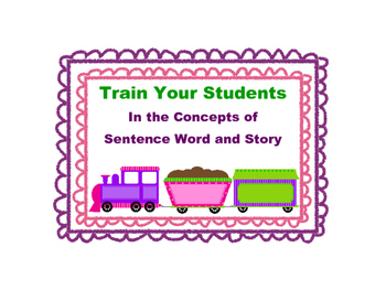 Train Students in the Concepts of Sentence, Word and Story