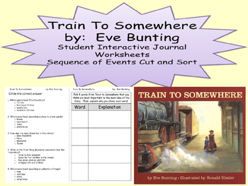 Eve Bunting Train To Somewhere Journal Sequence Cause Effe