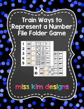 Train Ways to Represent A Number File Folder Game