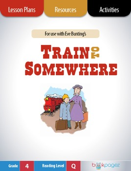 Train to Somewhere Lesson Plans & Activities Package, Four