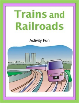 Trains and Railroads Activity Fun