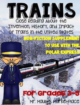 Trains: Non-Fiction Reading Packet for Grades 3-5 (Use wit