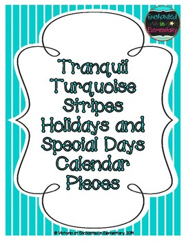 Tranquil Turquoise Stripes Holiday Calendar Pieces