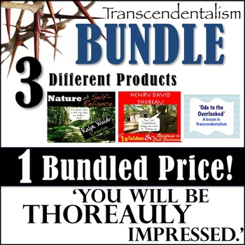 Transcendentalism- The Ultimate EMERSON and THOREAU Package!