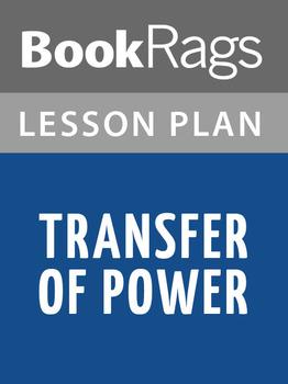 Transfer of Power Lesson Plans