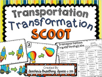 Transformations Scoot -- Translation, Reflection, Rotation