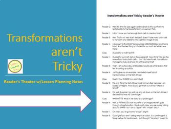 Transformations Aren't Tricky - Reader's Theater with Less