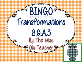 Transformations Bingo & Blank Card 8.G.A.3: Rotations-Refl