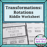 Transformations:  Coordinate Plane Rotations Riddle Practi