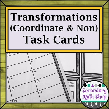 Transformations:  Coordinate and Non-Coordinate Plane Task