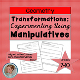 Transformations with Manipulatives