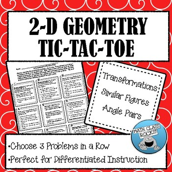 Transformations, Similar Figures, and Angle Pairs Tic-Tac-