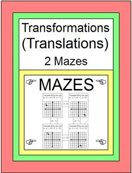 Transformations - Translations (2 MAZES)