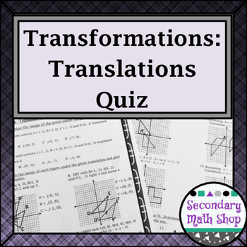 Transformations:  Translations - Coordinate Plane and Comp