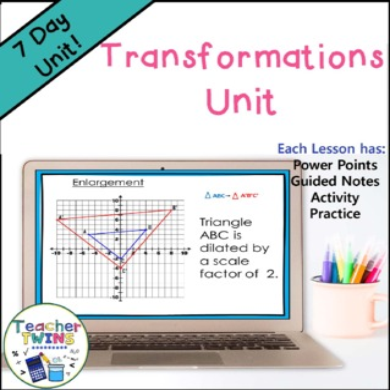 Transformations Unit Common Core Standards 8.G.2,8.G.3, 8.G.4