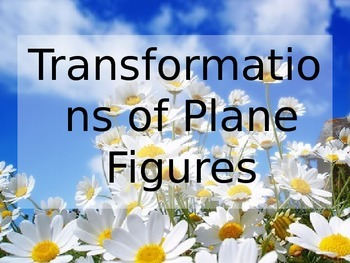 Transformations of Plane Figures