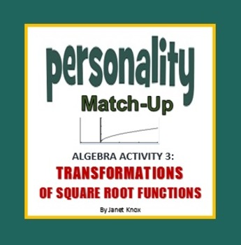 Transformations of Square Root Parent Function, Personalit