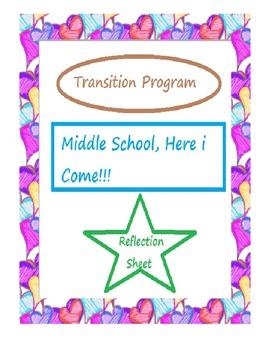 Transition Program--Reflection Sheet Middle School, Here i