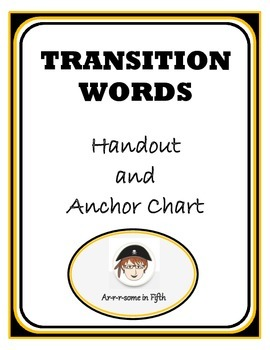 Transition Words Handout and Anchor Chart