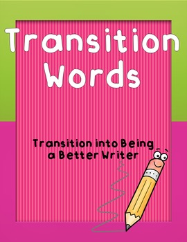 Transition Words and Phrases for Writing Pieces