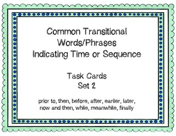 Expository Transitional Words Indicating Time/Sequence Tas
