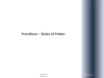 Transitions - States of Matter
