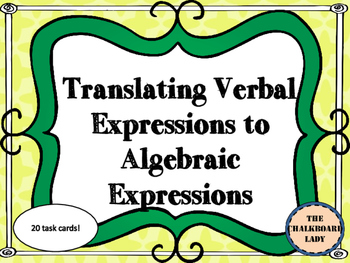 Translating Verbal Expressions to Algebraic- Part 2 (CCSS