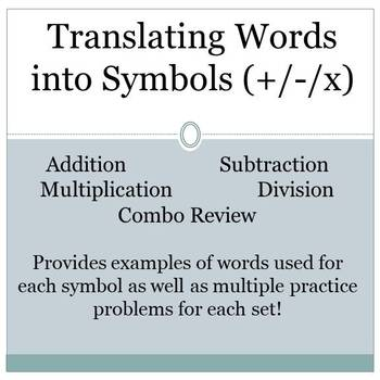 Translating Words into Symbols Lesson with Many Practice Problems