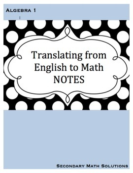 Translating from English to Math Notes