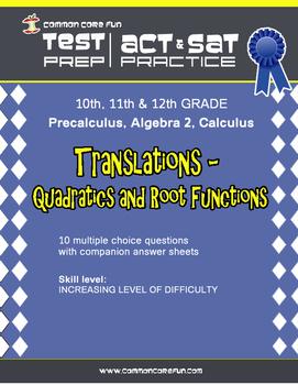 Translations: Quadratics & Root Functions - CST ACT SAT Test Prep