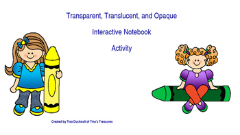 Transparent Translucent and Opaque Interactive Notebook Activity