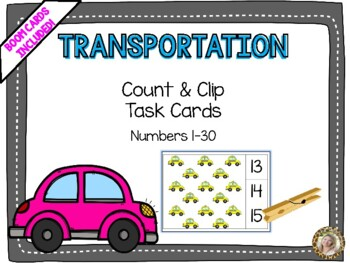 Transportation Count & Clip Numbers 1- 30 Task Cards