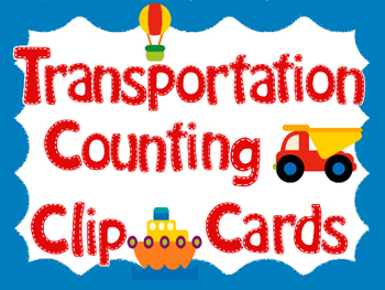 Transportation Counting Number Clip Cards 1 - 20 No prep M