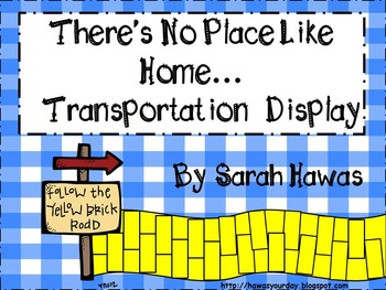 Transportation Display (There's No Place Like Home)