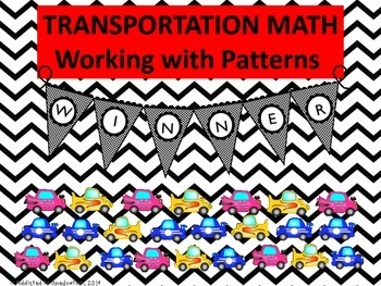 Transportation Math ~Working with Patterns